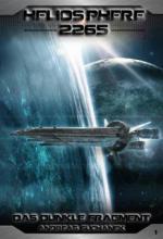 Heliosphere 2265 - Band 1: Das dunkle Fragment