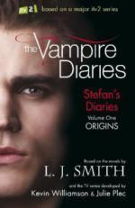 The Vampire Diaries: Stefan Diaries - Origins. The Vampire Diaries - Stefan's Diaries - Am Anfang der Ewigkeit, englische Ausgabe
