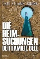 Die Heimsuchungen der Familie Bell