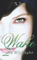 Wake 2 - Die Rückkehr - Sasa Jay