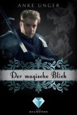 Der magische Blick (Die Chroniken der Götter 2)
