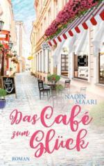Das Café zum Glück  (exklusiv vorab lesen)