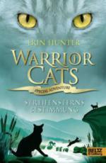 Warrior Cats - Special Adventure 4. Streifensterns Bestimmung