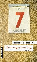 Der vergessene Tag - Heiner Meemken