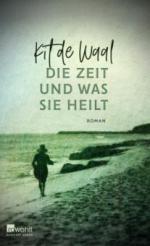 Die Zeit und was sie heilt - Kit De Waal