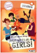 Lesegören 05: Jetzt geht´s ab, Girls!
