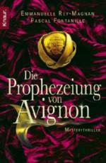 Die Prophezeiung von Avignon