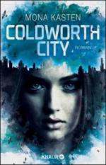 Coldworth City - Mona Kasten