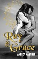 Ray und Grace