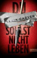 Du sollst nicht leben - Tania Carver
