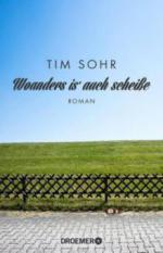 Woanders is' auch scheiße - Tim Sohr