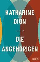 Die Angehörigen - Katharine Dion