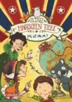 Die Schule der magischen Tiere 07: Wo ist Mr. M?