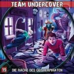 Team Undercover - Die Rache des Geisterpiraten, 1 Audio-CD