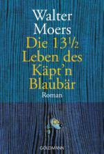 Die 13 1/2 Leben des Käptn Blaubär
