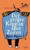 Der größte Kapitän aller Zeiten - Dave Eggers