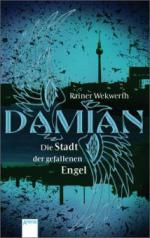 Damian. Die Stadt der gefallenen Engel