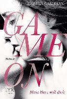 Game on - Mein Herz will dich
