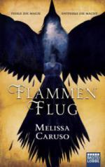 Flammenflug - Melissa Caruso