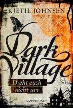 Dark Village - Band 2