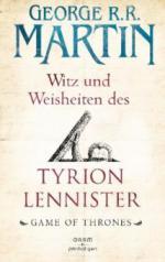 Witz und Weisheiten des Tyrion Lennister - George R. R. Martin