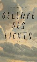 Gelenke des Lichts - Emanuel Maeß