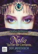Nalia, Tochter der Elemente - Der Jadedolch