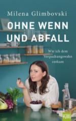 Ohne Wenn und Abfall - Milena Glimbovski