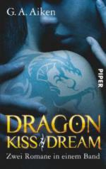 Dragon Kiss. Dragon Dream