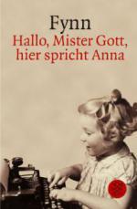 Hallo Mister Gott, hier spricht Anna