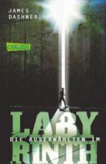 Maze Runner 01 Die Auserwählten - Im Labyrinth
