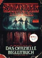 STRANGER THINGS: Das offizielle Begleitbuch - ein NETFLIX-Original -