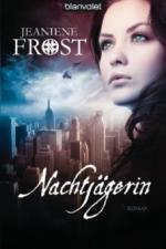 Nachtjägerin - Jeaniene Frost