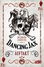 Dancing Jax - Auftakt