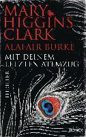 Mit deinem letzten Atemzug - Mary Higgins Clark, Alafair Burke