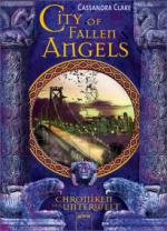Chroniken der Unterwelt 04. City of Fallen Angels