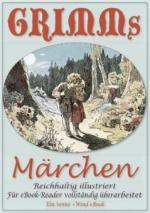 Grimms Märchen - Reichhaltig illustriert