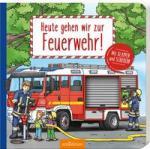 Heute gehen wir zur Feuerwehr!