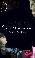 Schwarzpulver - Laura Lichtblau