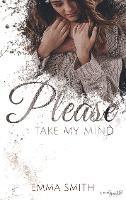 Please, take my mind