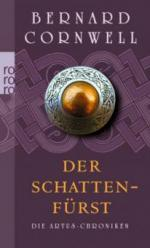 Die Artus-Chroniken 02. Der Schattenfürst