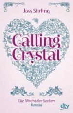 Calling Crystal 03. Die Macht der Seelen