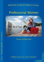Professional Women - Frauen im Business