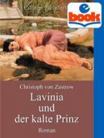Lavinia und der kalte Prinz