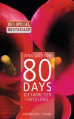 80 Days - Die Farbe der Erfüllung
