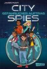 City Spies 1: Gefährlicher Auftrag