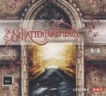 Die Schattenträumerin, 5 Audio-CDs