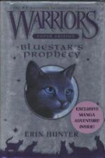 Warriors Super Edition: Bluestar's Prophecy