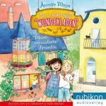 Der zückersüße Wunderladen - Meine verzauberte Freundin, 1 MP3-CD