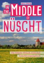 IN THE MIDDLE OF NÜSCHT